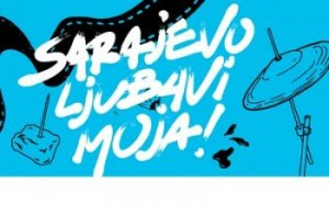 """Festival """"Sarajevo, ljubavi moja"""""""